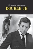 Véronique Mortaigne - Double je.
