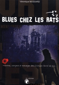 Véronique Mussard - Blues chez les rats.