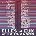 Véronique Olivares et Michel Reynaud - Elles et Eux et la chanson. 1 CD audio