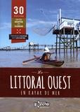 Véronique Olivier et Guy Lecointre - Le littoral ouest en kayak de mer.