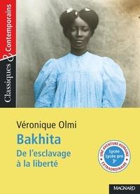 Véronique Olmi - Bakhita - De l'esclavage à la liberté.