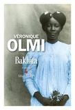 Véronique Olmi - Bakhita.