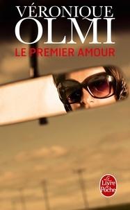 Véronique Olmi - Le Premier Amour.