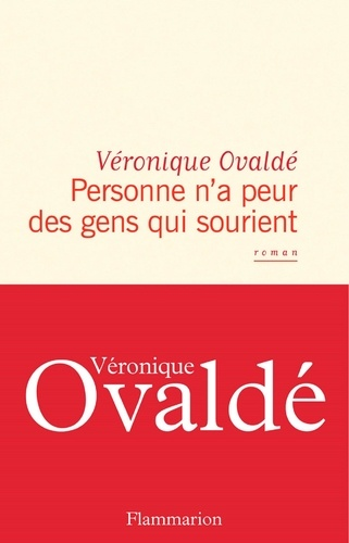 Personne n'a peur des gens qui sourient - Véronique Ovaldé - Format ePub - 9782081471603 - 13,99 €