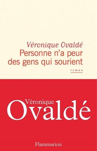Personne n'a peur des gens qui sourient - Véronique Ovaldé - Format PDF - 9782081471627 - 13,99 €