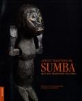 Véronique Paccou-Martellière et Thomas Hinterseer - Arts et traditions de Sumba.