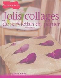 Véronique Payan - Jolis collages de serviettes en papier.