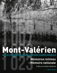Véronique Peaucelle-Delelis et Antoine Grande - Mont-Valérien - Un lieu d'exécution dans la Seconde Guerre mondiale, mémoires intimes, mémoire nationale.
