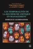 Véronique Perret - Les Temporalités de la recherche critique en management. Enjeux et alternatives.