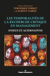 Véronique Perret et Laurent Taskin - Les temporalités de la recherche critique en management - Enjeux et alternatives.