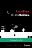Véronique Perruchon - André Engel, oeuvre théâtrale.