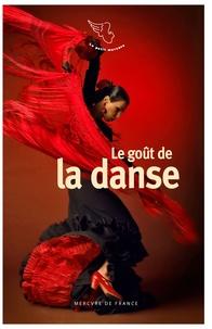 Véronique Petit - Le goût de la danse.