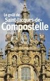 Véronique Petit - Le goût de Saint-Jacques-de-Compostelle.