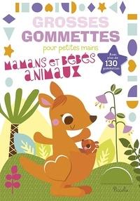 Véronique Petit - Maman et bébés animaux - Avec plus de 130 gommettes.