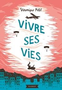 Véronique Petit - Vivre ses vies.
