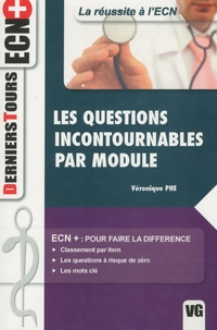 Véronique Phé - Les questions incontournables par module.