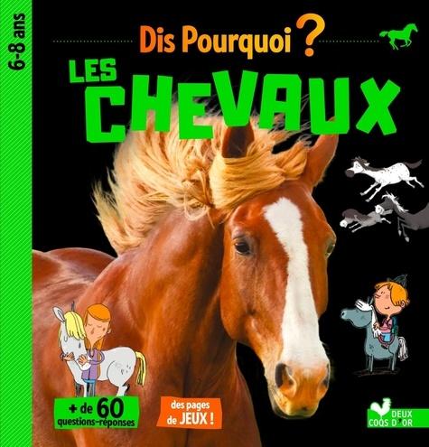 Véronique Pidancet-Barrière et Grégoire Mabire - Les chevaux.