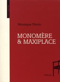 Véronique Pittolo - Monomère & Maxiplace.