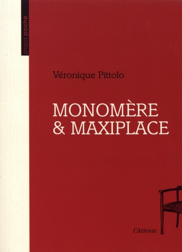 Monomère & Maxiplace