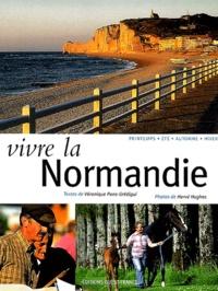 Véronique Pons-Grédigui et Hervé Hughes - Vivre la Normandie.