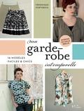 Véronique Portebois - Ma garde robe intemporelle - Avec patrons.