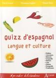 Véronique Pugibet et Pascal Lenoir - Quizz d'espagnol - Langue et culture.