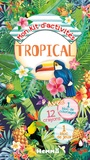 Véronique Raskinet - Mon kit d'activités Tropical - Avec 12 crayons, 1 bloc de coloriages, 1 bloc de jeux.