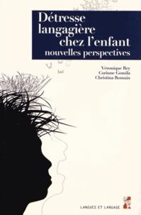 Véronique Rey et Christina Romain - Détresselangagièrechezl'enfant - Nouvellesperspectives.