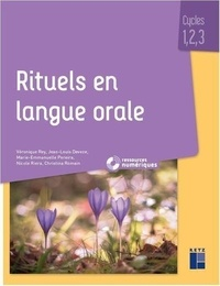 Véronique Rey et Jean-Louis Deveze - Rituels en langue orale cycles 1, 2 , 3. 1 Cédérom