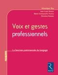 Véronique Rey et Jean-Louis Deveze - Voix et gestes professionnels - La fonction patrimoniale du langage.