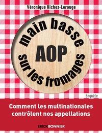 Histoiresdenlire.be Main basse sur les fromages AOP - Comment les multinationales contrôlent nos appellations Image