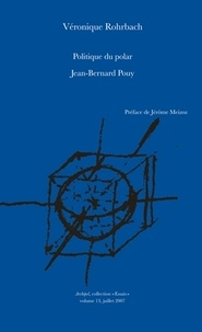 Histoiresdenlire.be Politique du polar - Jean-Bernard Pouy Image