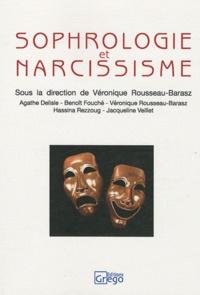 Véronique Rousseau-Barasz - Sophrologie et narcissisme.