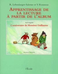 Véronique Rousseau et Roberte Leboulanger-Salerno - L'anniversaire de Monsieur Guillaume d'Anaïs Vaugelade.