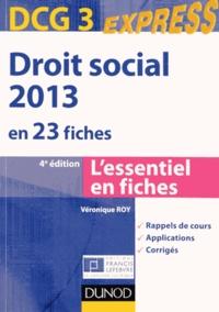 Véronique Roy - DCG 3 Droit social 2013 en 23 fiches.