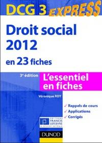 Véronique Roy - Droit social 2012 en 23 fiches - DCG 3.