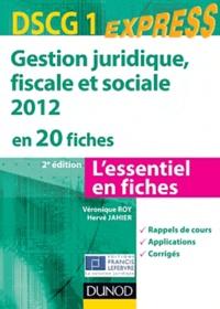 Gestion juridique, fiscale et sociale DSCG 1 2012 en 20 fiches - Véronique Roy |