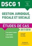 Véronique Roy et Gilles Meyer - Gestion juridique, fiscale et sociale DSCG 1 - Etude de cas.