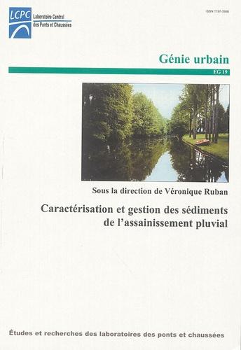 Véronique Ruban - Caractérisation et gestion des sédiments de l'assainissement pluvial.