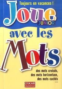 Véronique Saintonge - Joue avec les Mots - Junior.