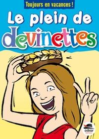 Véronique Saintonge - Le plein de devinettes.
