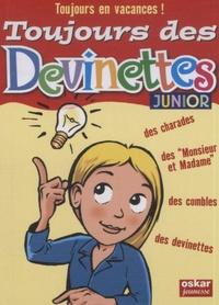 Véronique Saintonge - Toujours des devinettes ! - Junior.
