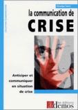 Véronique Sartre - La communication de crise.