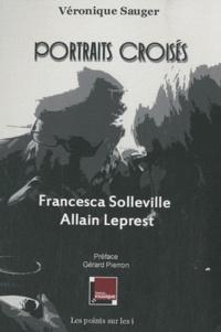 Véronique Sauger - Portraits croisés - Francesca Solleville, Allain Leprest.