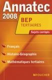 Véronique Saunier - Disciplines générales BEP tertiaires - Sujets corrigés.