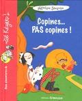 Véronique Saüquère - Copines... pas copines !.