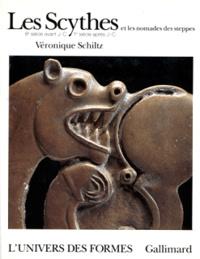Véronique Schiltz - Les Scythes et les nomades des steppes - VIIIe siècle avant J.-C.-Ier siècle après J.-C..