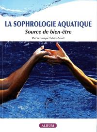Veronique Sebire-sorel - La sophrologie aquatique, source de bien-etre.