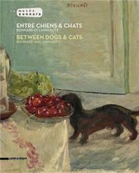 Véronique Serrano - Entre chiens & chats - Bonnard et l'animalité.