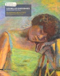 Véronique Serrano - Les belles endormies de Bonnard à Balthus.